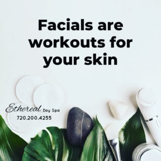 Working out your skin is vital to its health and we are your trainers here at Ethereal Day Spa. Book your training session today! 720.200.4255