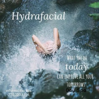 TODAY is the day to book your Hydrafacial Treatment at Ethereal Day Spa! Special Event October 5th & 6th with special savings. Call to reserve one of the few remaining sessions. 720.200/4255